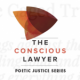 The Conscious Lawyer Magazine: Poetic Justice Series